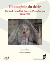 Photogénie du désir, Michael Powell et Emeric Pressburger 1945-1950