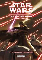 Star wars, the clone war, 4, Star Wars - The Clone Wars Aventures T04 - Le colosse de Simocadia, Le colosse de Simocadia