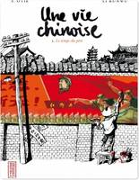 Une vie chinoise - Tome 1 - Une vie chinoise T1