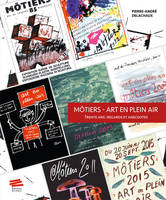 Môtiers - Art en plein air, Trente ans : regards et anecdotes