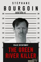 The Green River Killer, Serial killer#2