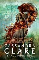 CHAIN OF GOLD (THE LAST HOURS, 1)