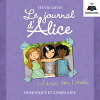Le journal d'Alice tome 3. Confidences sous l'érable