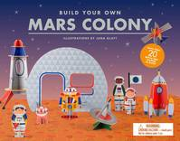 BUILD YOUR OWN MARS COLONY /ANGLAIS