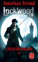 1, L'Escalier hurleur (Lockwood & Co, Tome 1)