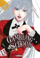 Gambling School T13