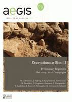 Excavations at Sissi II, Preliminary Report on the 2009-2010 Campaigns
