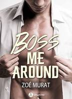 Boss Me Around - Teaser