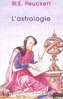 L'astrologie : Son histoire  ses doctrines, son histoire, ses doctrines