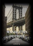 Manhattan District, Kelyos & Jared #1