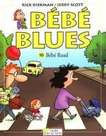 Bébé blues., 10, Bébé blues T10