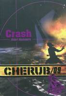 9, CHERUB Mission 9: Crash