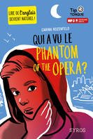 Qui a vu le phantom of the opera ? - Carina ROZENFELD