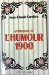 Anthologie de l'humour 1900
