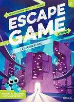 Le hacker fou / escape game junior