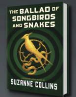 Hunger Games. The Ballad of Songbirds and Snakes