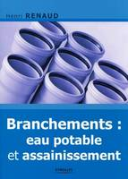 Branchements / eau potable & assainissement