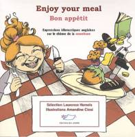 Enjoy Your Meal - Bon Appétit, Livre