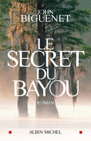 Le secret du bayou, roman