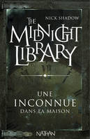 The midnight library, Une inconnue dans la maison, Mini Midnight Library