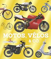 Motos, vélos & co