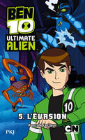5, 5. Ben 10 ultimate alien : L'Évasion