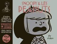 Snoopy & les Peanuts, [Tome 5], 1959-1960, SNOOPY (INTEGRALE) - SNOOPY - INTEGRALES - TOME 5 - SNOOPY ET LES PEANUTS - INTEGRALE T5
