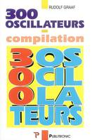 300 oscillateurs, une anthologie