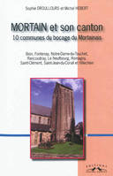 Mortain et son canton, 10 communes du bocage du Mortainais