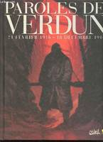 PAROLES DE VERDUN - T01 - PAROLES DE VERDUN, 21 février 1914-18 décembre 1916