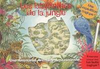 LES LABYRINTHES DE LA JUNGLE, une amusante aventure amazonienne