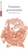 Fantaisies Gourmandes, Quatorze Pieces Courtes