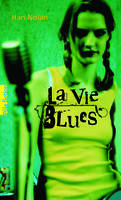 La Vie Blues