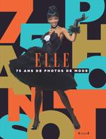 Elle / 75 ans de photos de mode