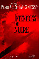 Intentions de nuire, roman