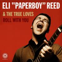 ROLL WITH YOU * ELI PAPERBOY R