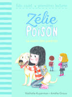 Zélie et Poison, 5 : La visite des parents