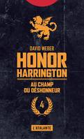 Honor Harrington., Au champ du déshonneur, Honor Harrington, T4