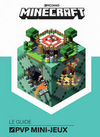 Minecraft / le guide PVP mini-jeux