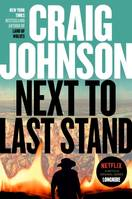 Next to Last Stand, A Longmire Mystery