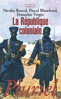 La République coloniale