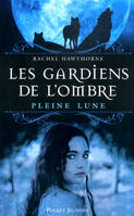 Les gardiens de l'ombre, Les Gardiens de l'ombre - tome 1