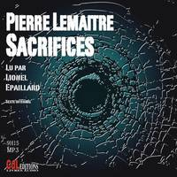Sacrifices : CD mp3 lu par Lionel Epaillard