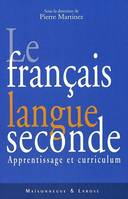 Français langue seconde, apprentissage et curriculum