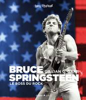 Bruce Springsteen, Le boss du rock