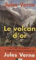 Le Volcan d'or, version originale