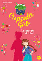 Cupcake Girls - tome 17 : La surprise du chef