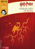 HARRY POTTER, I : HARRY POTTER A L'ECOLE DES SORCI
