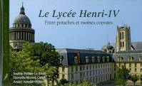 Le lycee henri iv, entre potaches et moines copistes