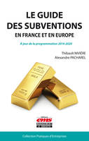 Le guide des subventions en France et en Europe, A jour de la programmation 2014-2020